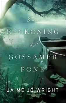 reckoning-at-gossamer-pond