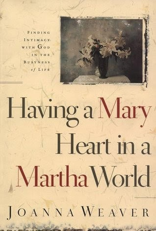 having-a-mary-heart-in-a-martha-world