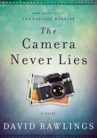 the-camera-never-lies-by-david-rawlings