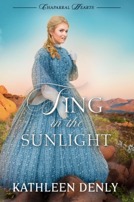 sing-in-the-sunlight_chaparral-hearts-2_kathleendenly_wildheartbooks